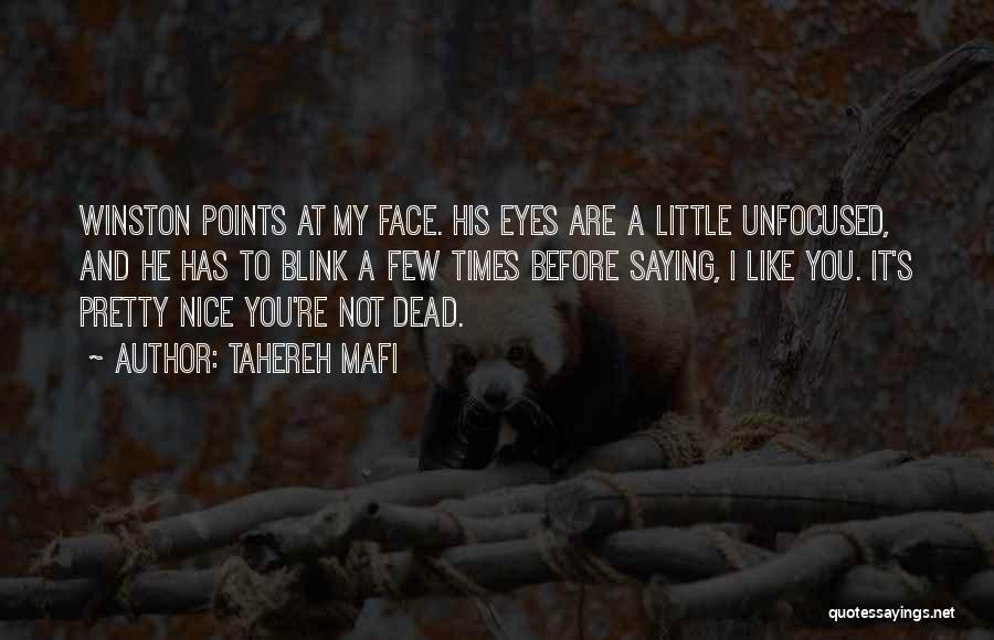 Eyes Saying Quotes By Tahereh Mafi