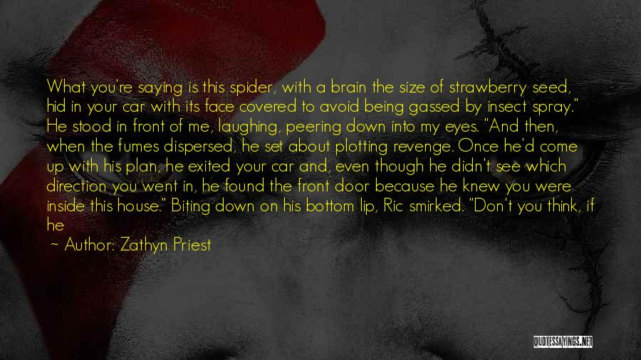 Eyes Saying Quotes By Zathyn Priest