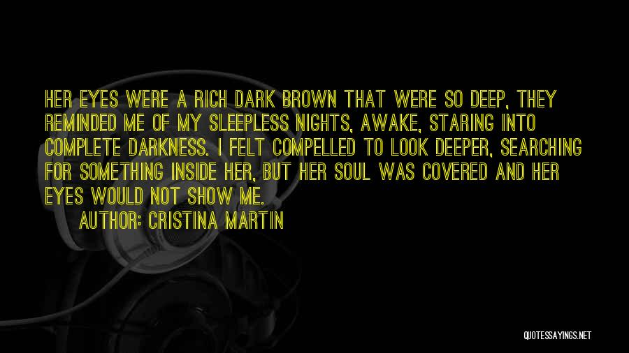Eyes Show Love Quotes By Cristina Martin