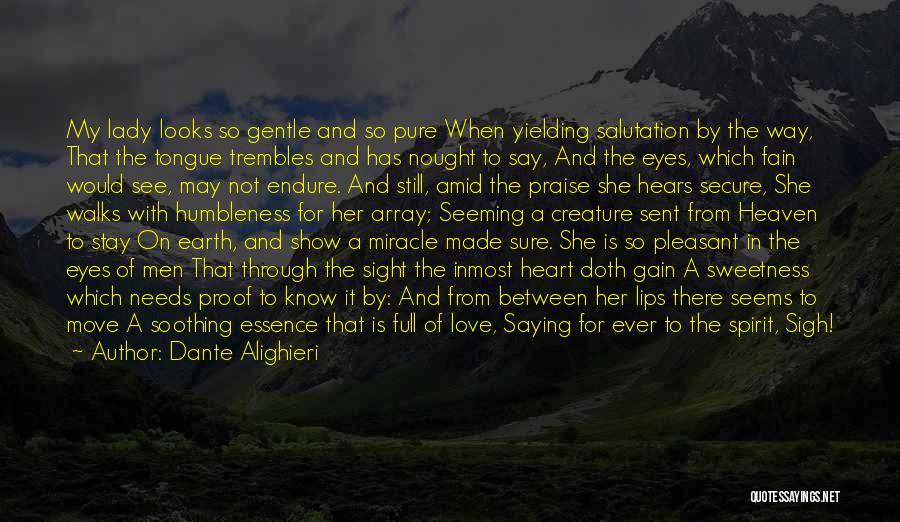 Eyes Show Love Quotes By Dante Alighieri