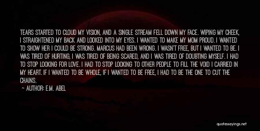 Eyes Show Love Quotes By E.M. Abel