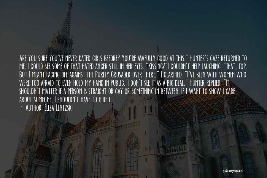 Eyes Show Love Quotes By Eliza Lentzski