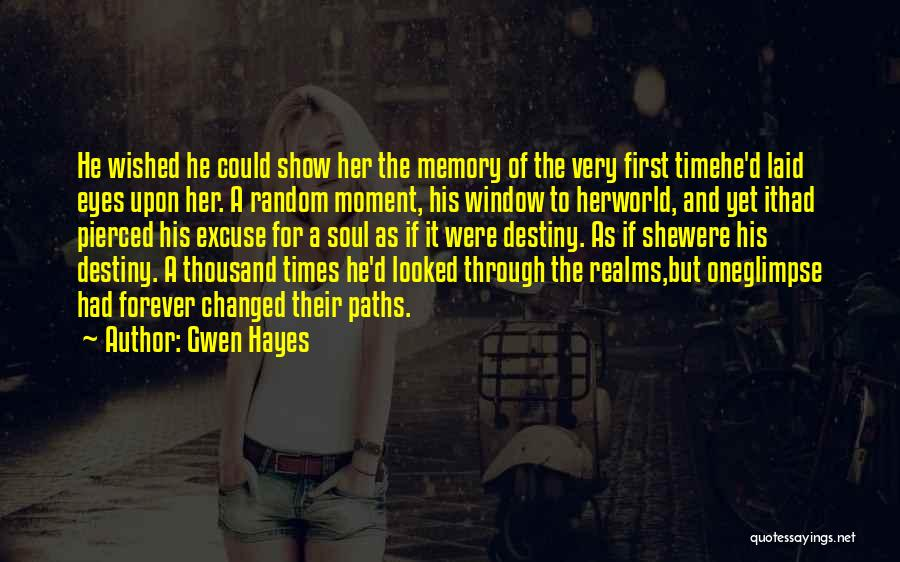 Eyes Show Love Quotes By Gwen Hayes