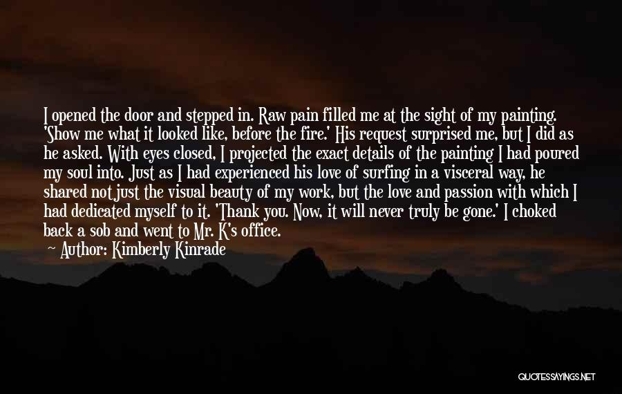 Eyes Show Love Quotes By Kimberly Kinrade