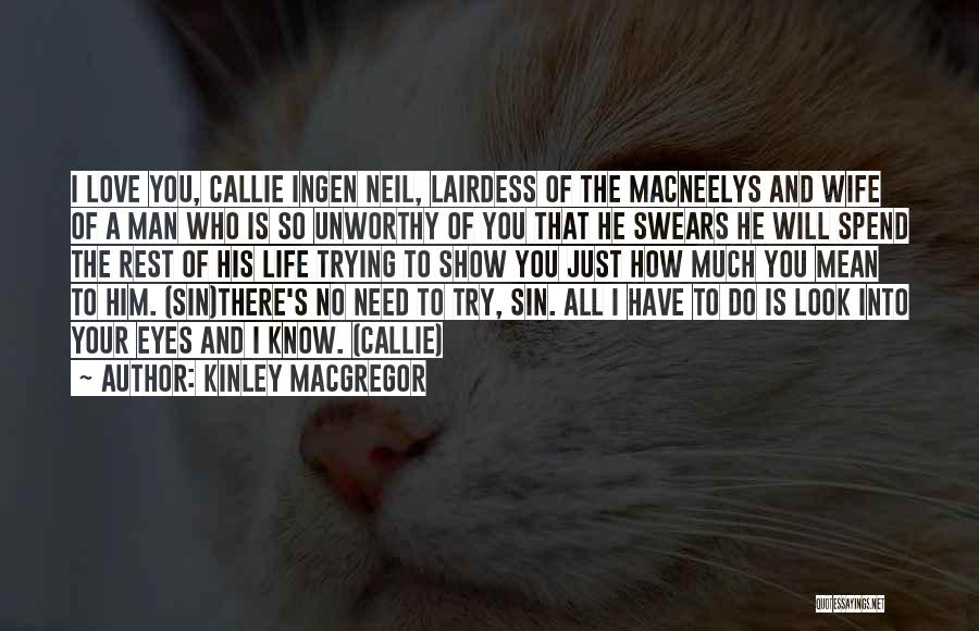 Eyes Show Love Quotes By Kinley MacGregor