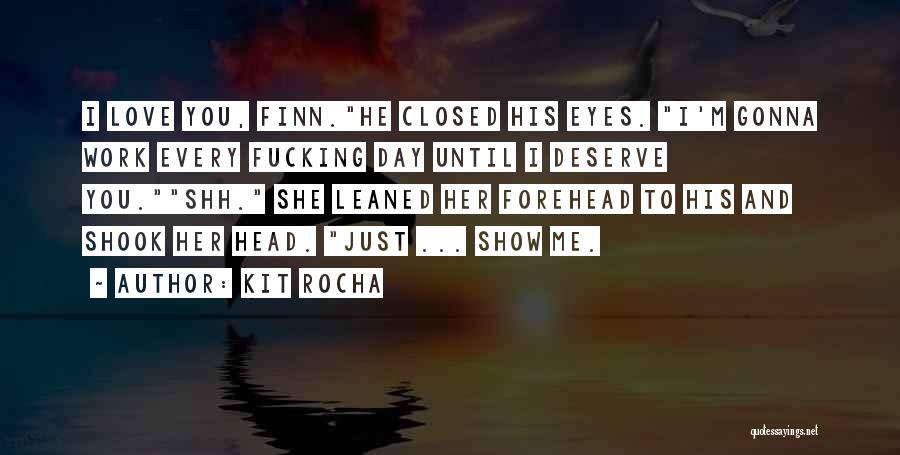 Eyes Show Love Quotes By Kit Rocha