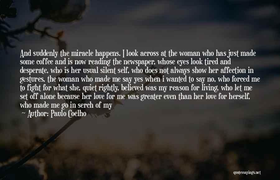 Eyes Show Love Quotes By Paulo Coelho