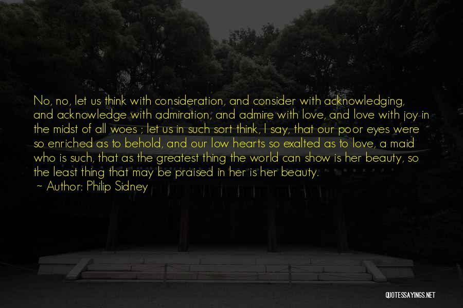 Eyes Show Love Quotes By Philip Sidney