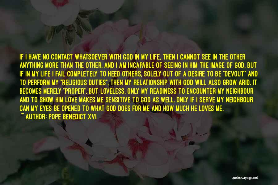 Eyes Show Love Quotes By Pope Benedict XVI