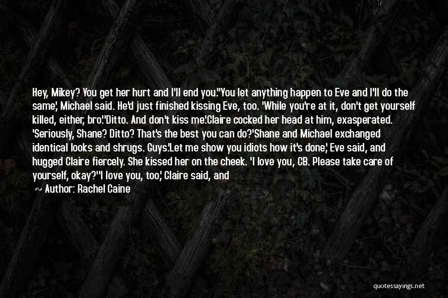 Eyes Show Love Quotes By Rachel Caine
