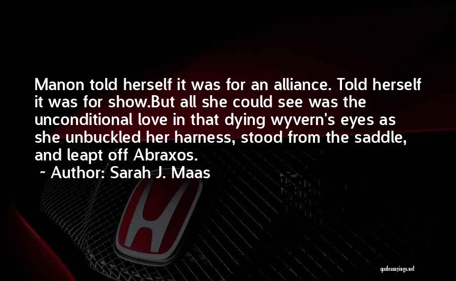 Eyes Show Love Quotes By Sarah J. Maas