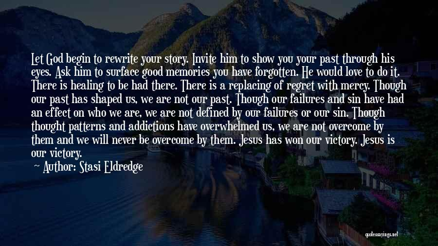 Eyes Show Love Quotes By Stasi Eldredge