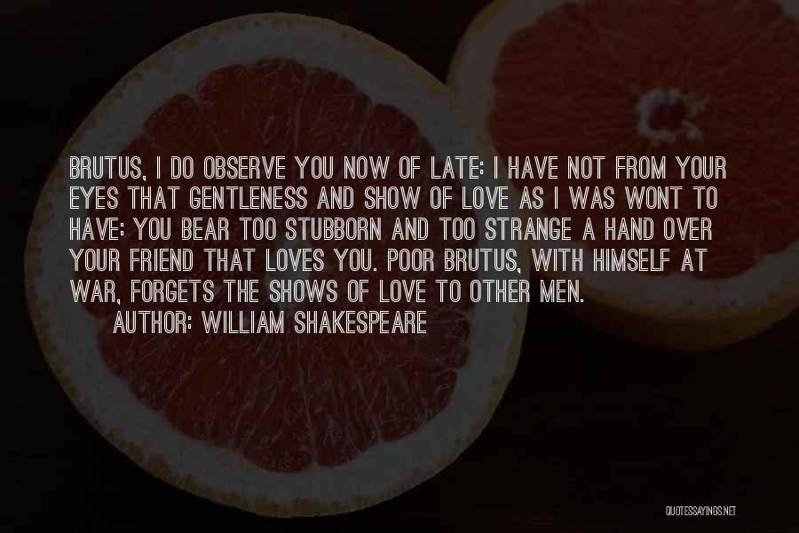 Eyes Show Love Quotes By William Shakespeare
