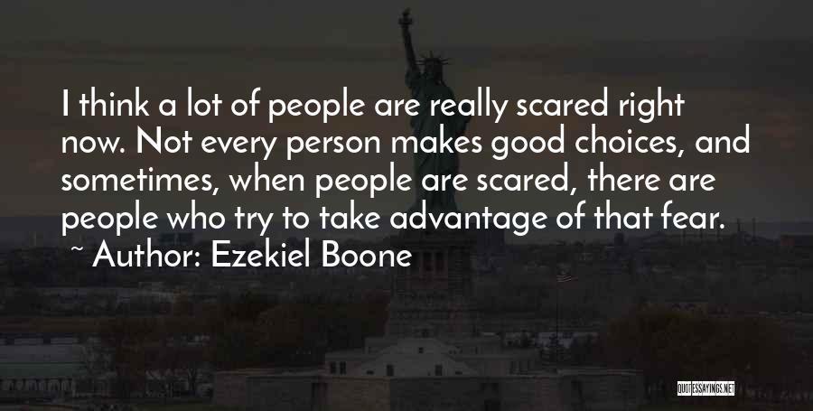 Ezekiel Boone Quotes 1429589