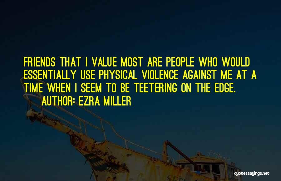 Ezra Miller Quotes 1005276