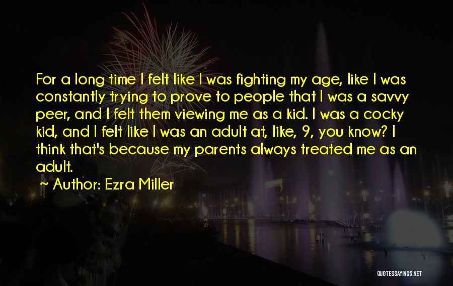 Ezra Miller Quotes 1118974