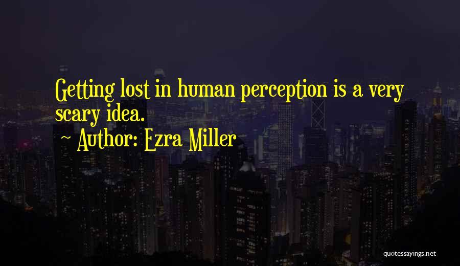 Ezra Miller Quotes 1160678