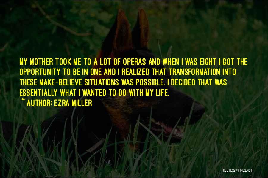 Ezra Miller Quotes 1165492