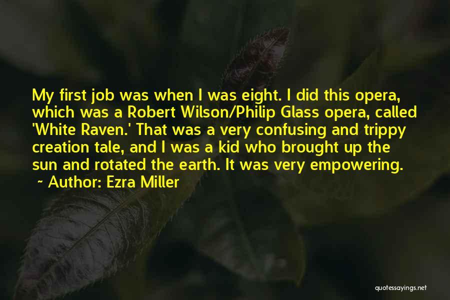 Ezra Miller Quotes 1185104