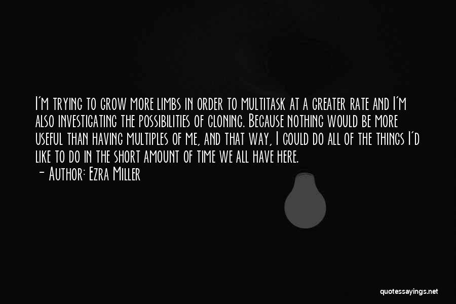 Ezra Miller Quotes 1295253