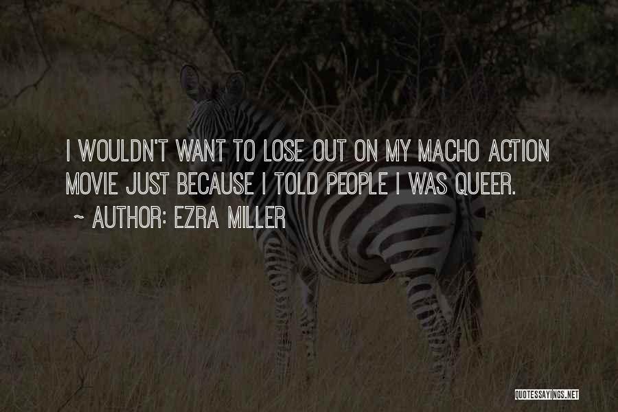 Ezra Miller Quotes 1344815