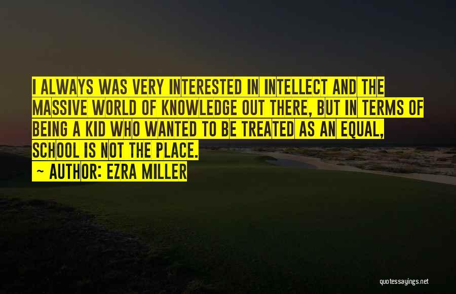 Ezra Miller Quotes 1376452