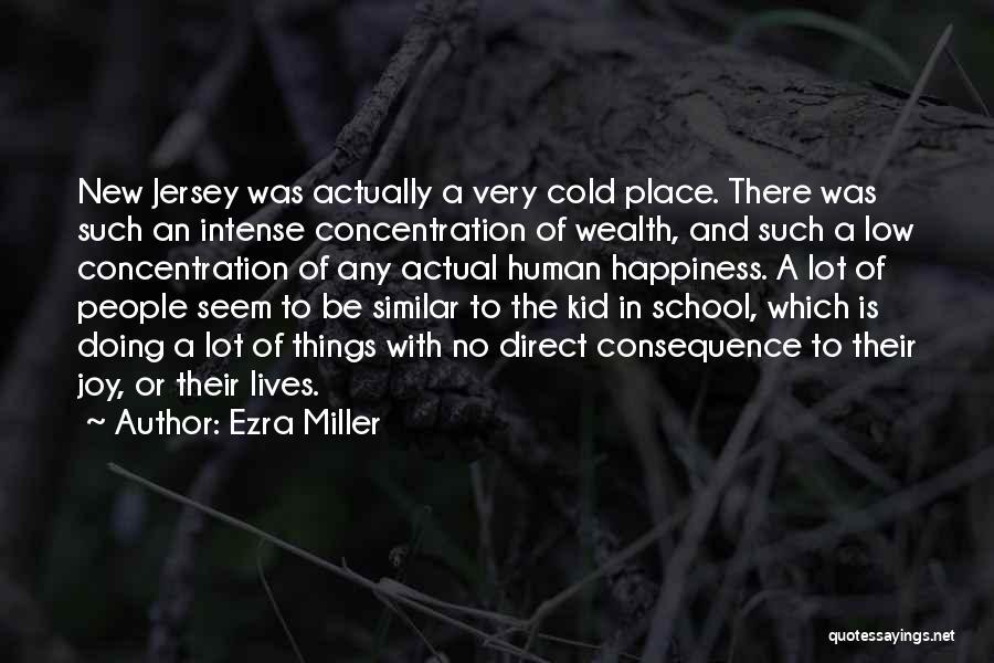 Ezra Miller Quotes 1543013