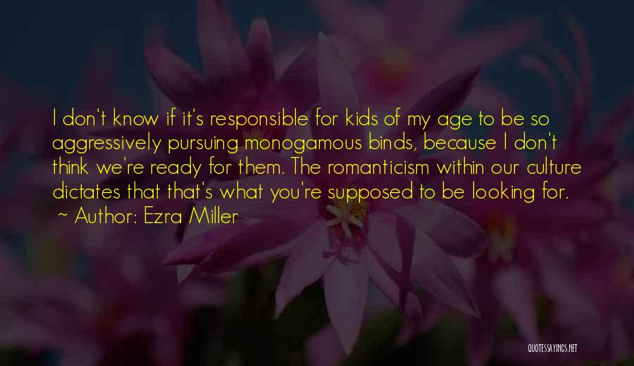 Ezra Miller Quotes 1548530
