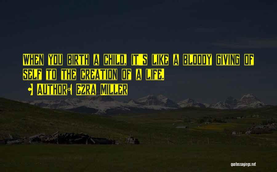 Ezra Miller Quotes 1576818