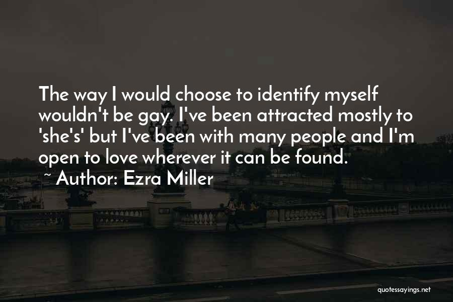Ezra Miller Quotes 1590429