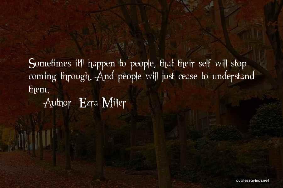 Ezra Miller Quotes 1612831