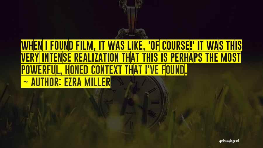 Ezra Miller Quotes 1625484