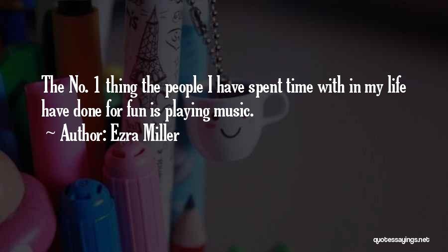 Ezra Miller Quotes 1726515