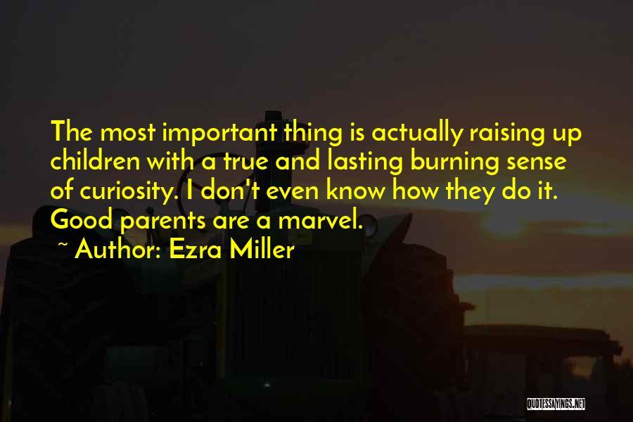 Ezra Miller Quotes 1777212