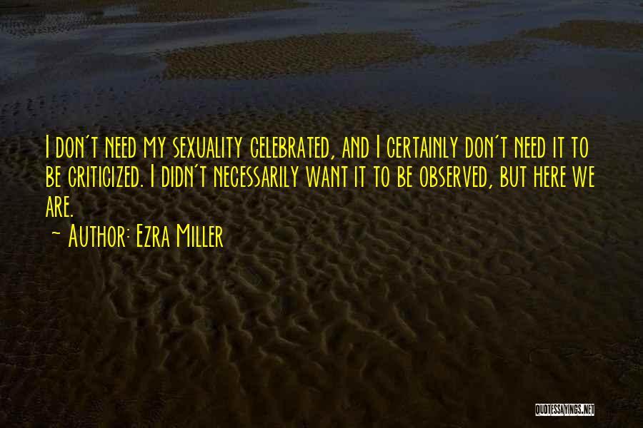 Ezra Miller Quotes 1908430