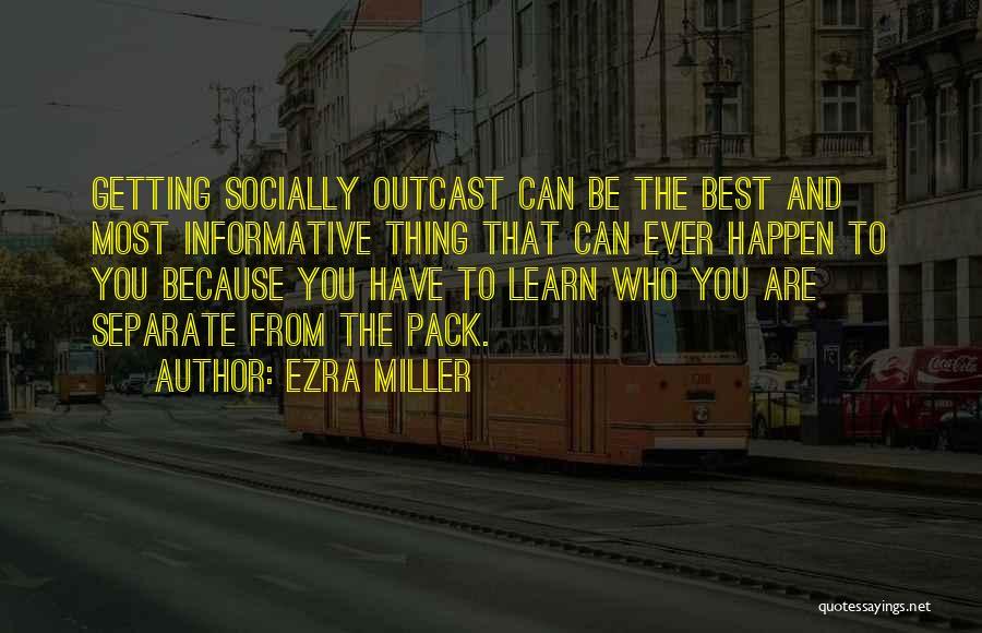 Ezra Miller Quotes 1963254
