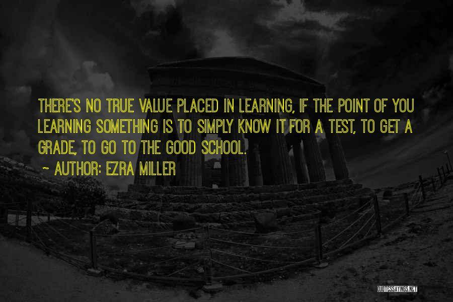 Ezra Miller Quotes 2087956