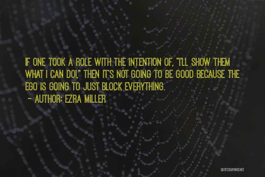Ezra Miller Quotes 2092168