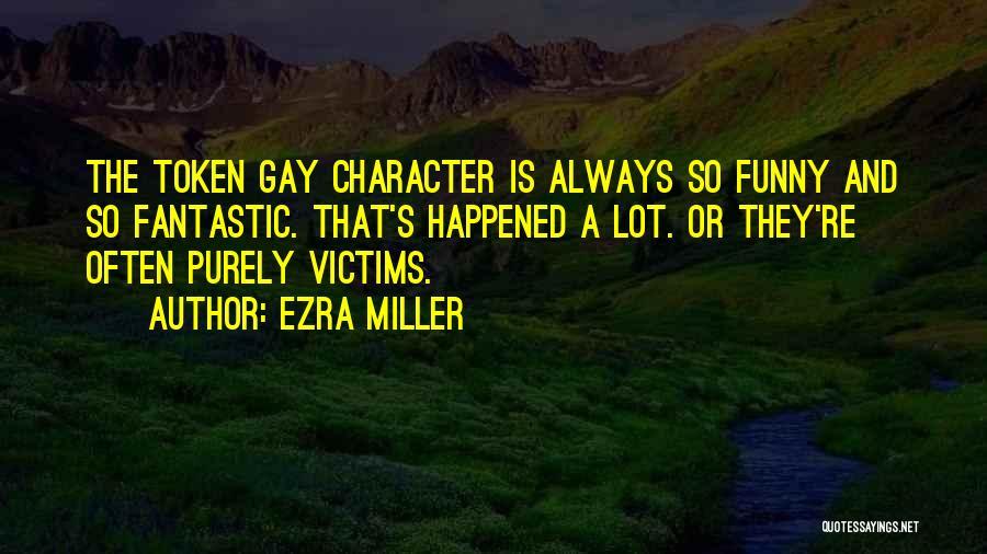 Ezra Miller Quotes 2187866
