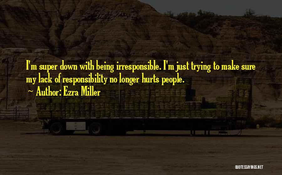 Ezra Miller Quotes 500606