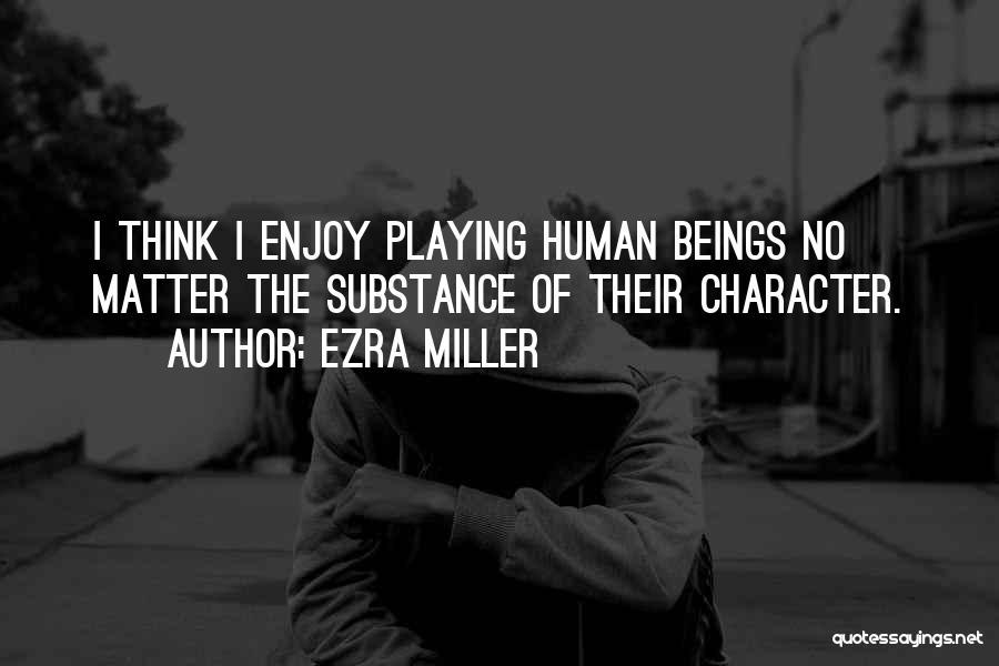 Ezra Miller Quotes 605213