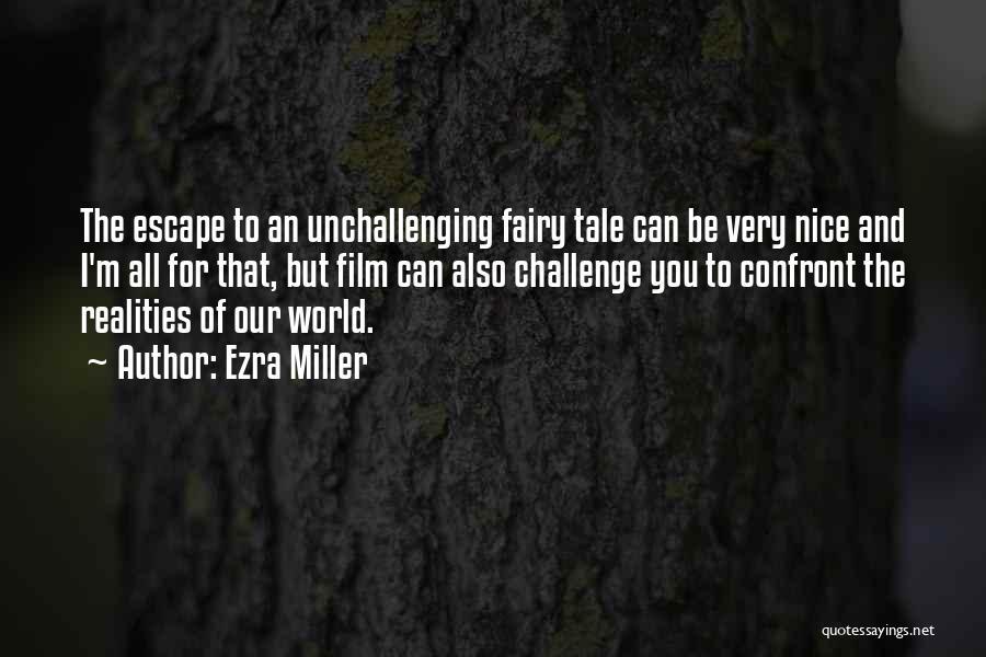 Ezra Miller Quotes 684791