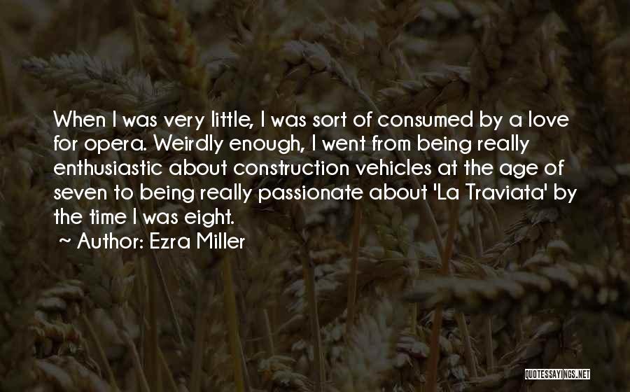 Ezra Miller Quotes 745493