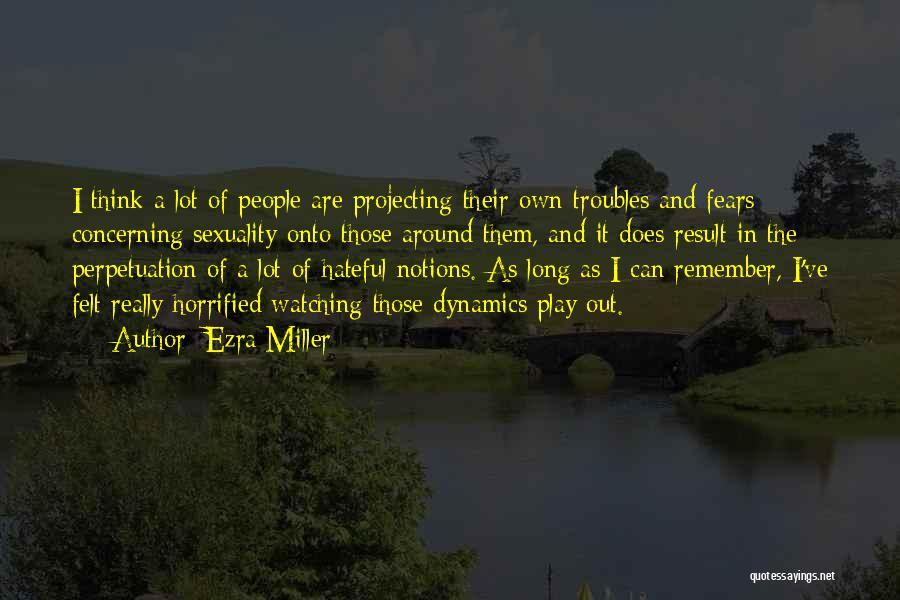 Ezra Miller Quotes 756232
