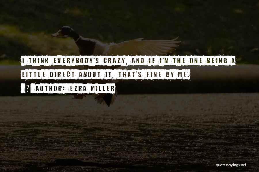 Ezra Miller Quotes 785613