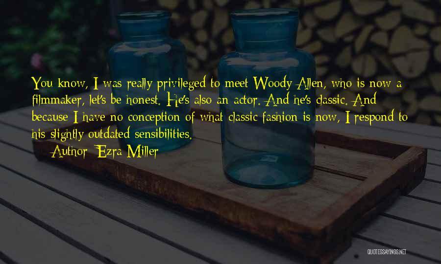 Ezra Miller Quotes 929482