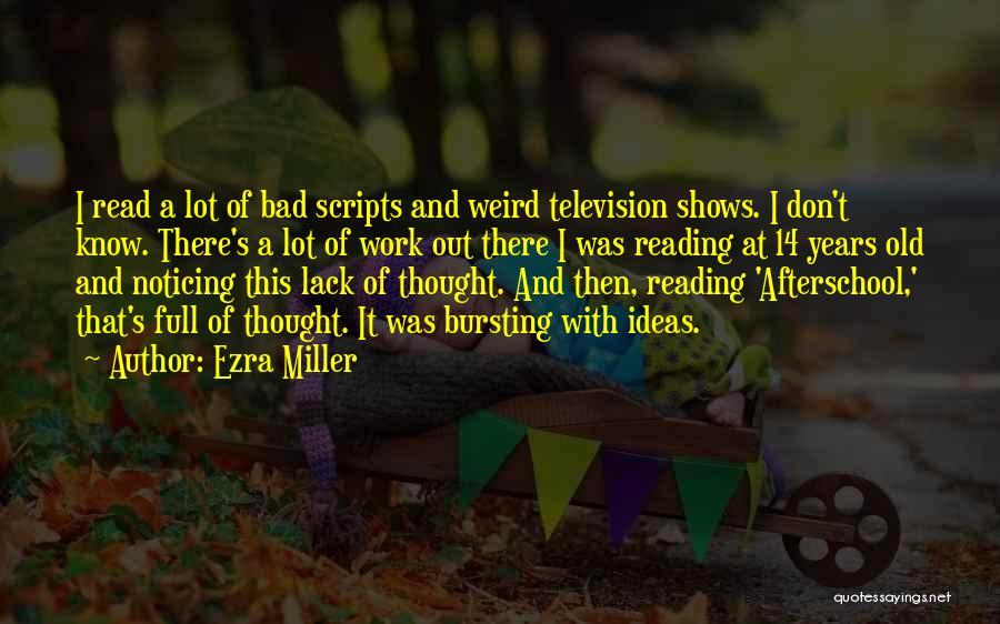 Ezra Miller Quotes 992864