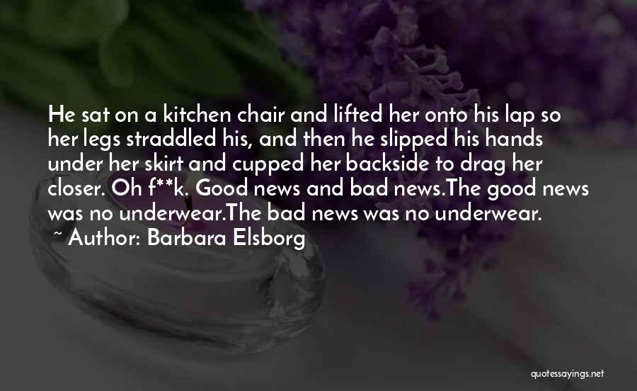 F.a.k.e Quotes By Barbara Elsborg
