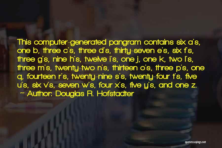 F.a.k.e Quotes By Douglas R. Hofstadter