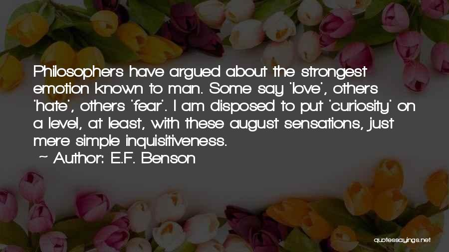 F.a.k.e Quotes By E.F. Benson